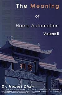 The meaning of home automation. Volume II